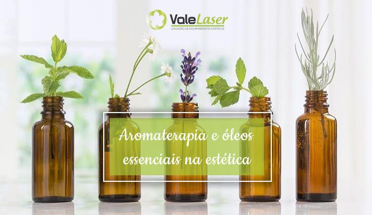 Aromaterapia e óleos essências utilizados na estética