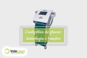 Criolipólise de placas: tecnologia e funções